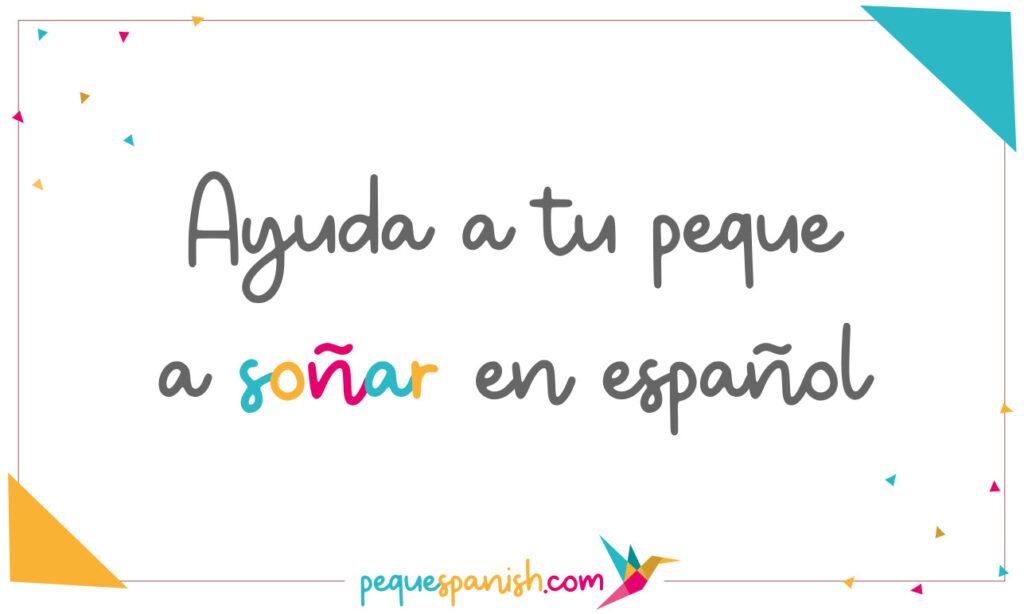 Ayuda a tu peque a soñar en español