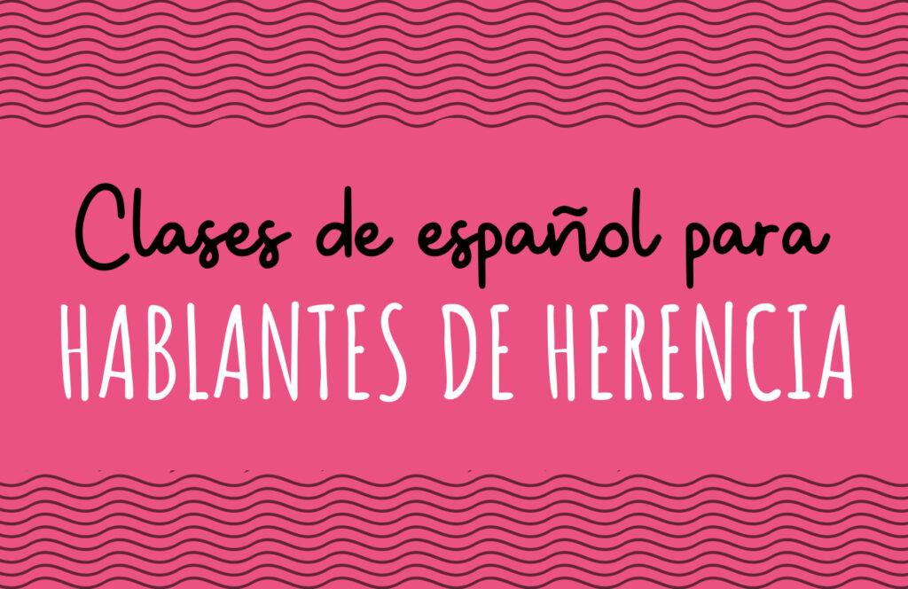 Clases Lengua Herencia online niños Pequespanish