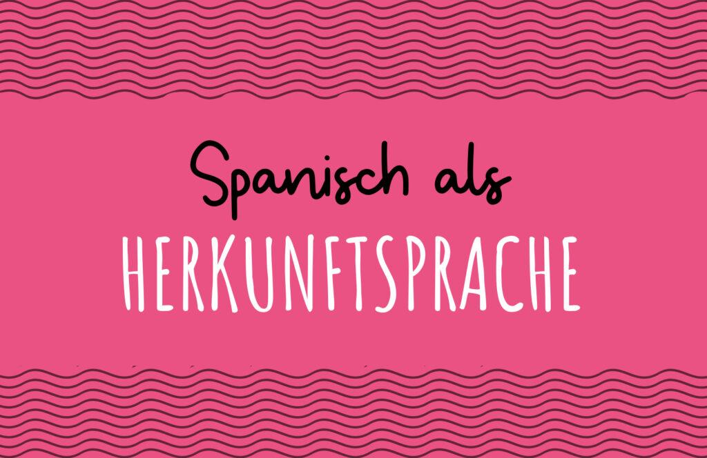 Spanisch als Herkunftsprache_Online Unterricht für Kinder_Pequespanish