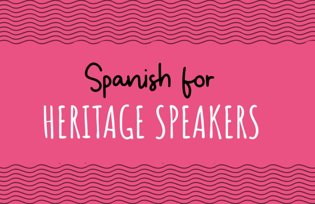 Spanish for Heritage Speakers_Online lessons for children_Pequespanish